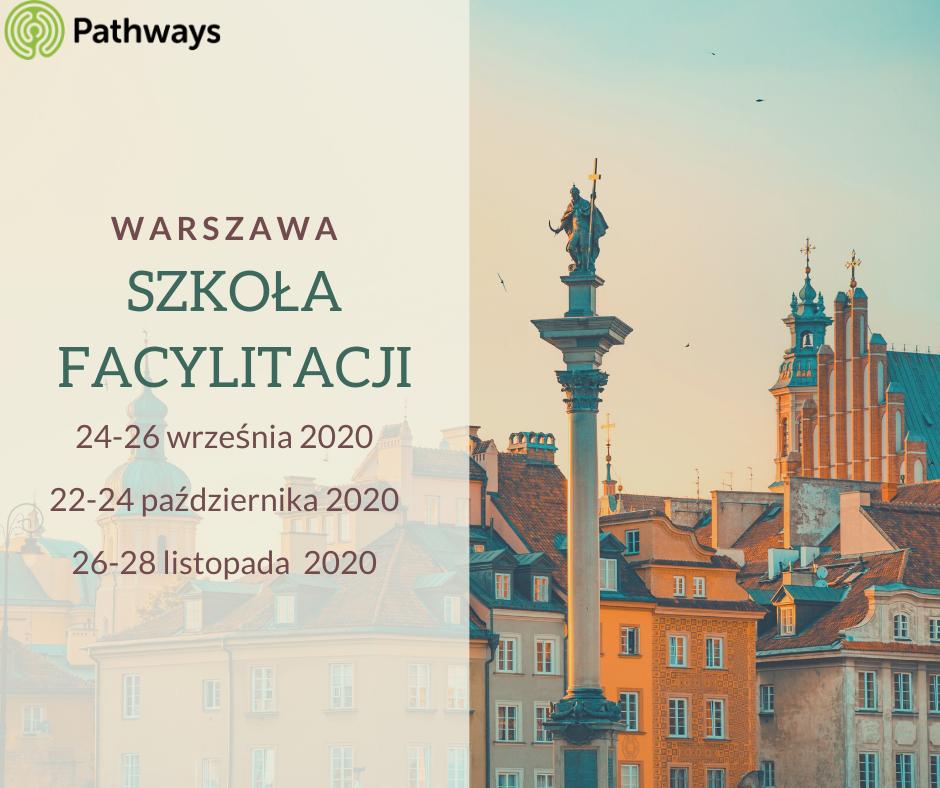 Zapraszamy na jesienną edycję Szkoły Facylitacji Pathways w Warszawie.