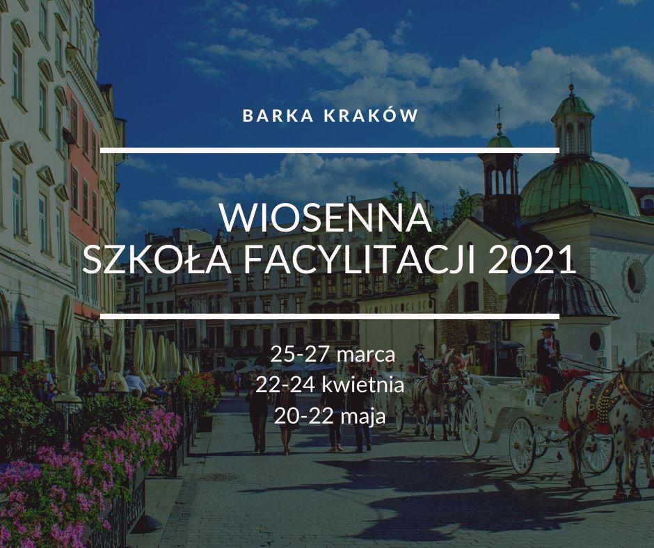 WIOSENNA SZKOŁA FACYLITACJI 2021